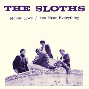 "Sloths - Makin' Love RSD 2017 7"" (Sundazed)"