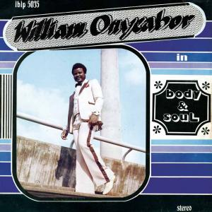 William Onyeabor - Body & Soul lp [Luaka Bop]