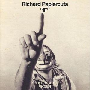 Richard Papiercuts - If lp(Ever/Never Records)
