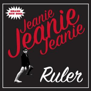 "Ruler - Jeanie Jeanie Jeanie 7"" [Secret Mission]"