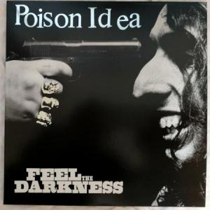 Poison Idea - Feel the Darkness Deluxe 2xlp [TKO]
