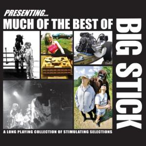 Big Stick - Much of the Best Of lp [Drag Racing]
