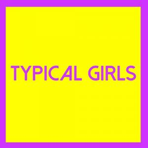 Typical Girls - Vol. 3 lp (Emotional Response)