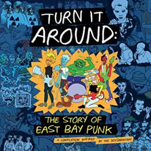 V/A - Turn It Around: The Story of East Bay Punk [1234 Go!]