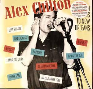Alex Chilton - From Memphis to New Orleans lp (Bar/None)