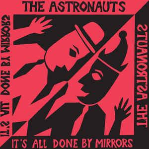 Astronauts - It's All Done By Mirrors lp (LVEUM)