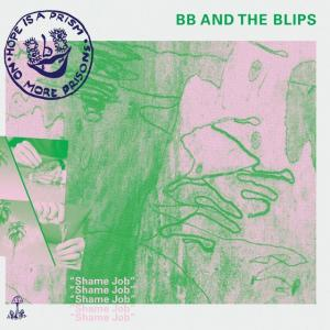 BB and the Blips - Shame Job lp [Thrilling Living]