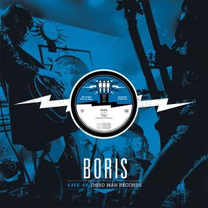Boris- Live At Third Man lp (Third Man)