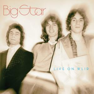 Big Star - Live On WLIR cd (Omnivore)