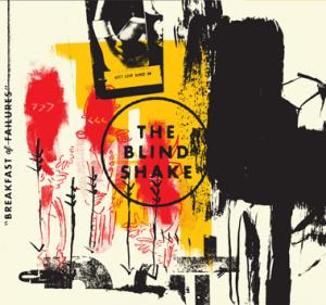Blind Shake - Breakfast Of Failures lp BLACK VINYL (Goner)