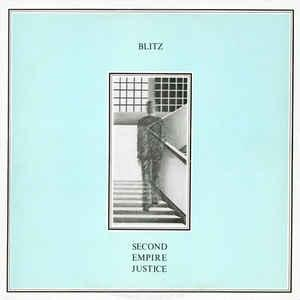 Blitz - Second Empire Justice lp [Puke N Vomit Records]