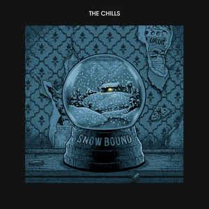 The Chills - Snow Bound lp (Fire UK)