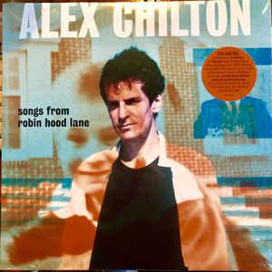 Alex Chilton - Songs From Robin Hood Lane lp (Bar/None)