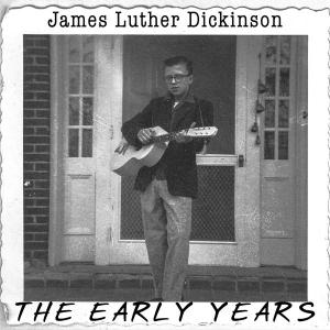 "Jim Dickinson - The Early Years 7"" [Memphis International]"