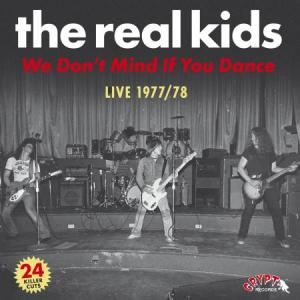 Real Kids - We Don't Mind If You Dance dbl lp (Crypt)