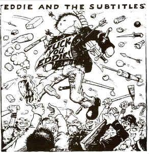 "Eddie & The Subtitles - American Society 7"" (Frontier)"