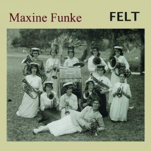 Maxine Funke - Felt lp [Digital Regress]