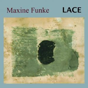Maxine Funke - Lace lp [Digital Regress]