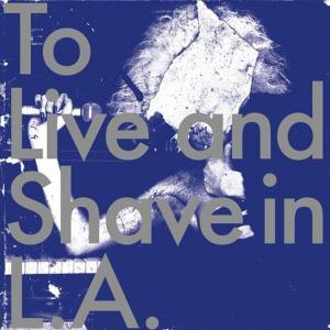 To Live And Shave In L.A. - Spatters Of A Royal Sperm Lp