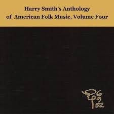 Harry Smith's Anthology Of Folk Music Vol 4 dbl cd (Revenant)
