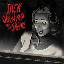 "Jack Oblivian & The Sheiks 7"""