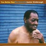 Junior Kimbrough - You Better Run dbl lp (Fat Possum)