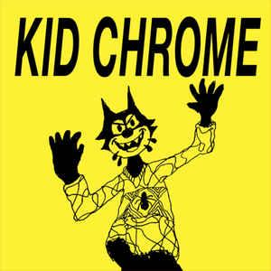 "Kid Chrome - I've Had It 7"" (neck chop)"