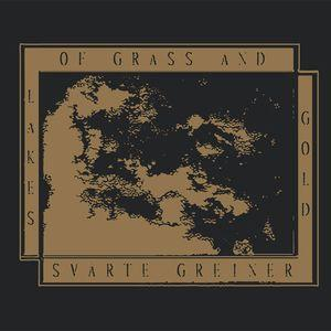 "Lakes Of Grass And Gold / Svarte Greiner split 7"" (Immune)"