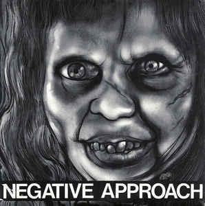 "Negative Approach - 10 Song 7"" ep [Touch & Go]"