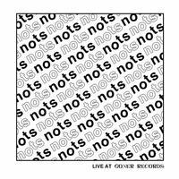 NOTS LIVE AT GONER