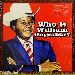 William Onyeabor - Who Is William Onyeabor? 3 lp (Luaka Bop