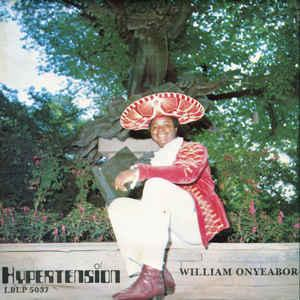 William Onyeabor - Hypertension lp (Luaka Bop)