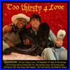 Quintron - Too Thirsty 4 Love cd (Goner)