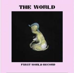 The World - First World Record lp (Lumpy)