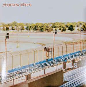 chainsaw kittens lp RSD - chainsaw kittens