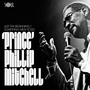 "Prince Phillip Mitchell - Just the Beginning 7"" (Sould 4 Real)"