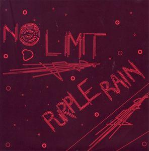 "No Limit - Purple Rain 7"" (Goodbye Boozy)"