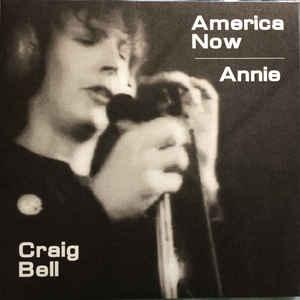 "Craig Bell - America Now/Annie 7"" (Violet Times)"