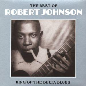 Robert Johnson - The Best Of King Of The Delta Blues lp