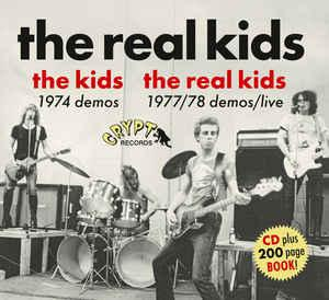 The Real Kids - 1974 Demos + 1977/78 Demos/Live CD + Booklet