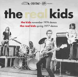 The Real Kids - November 1974 / Spring 1977 Demos lp (Crypt)