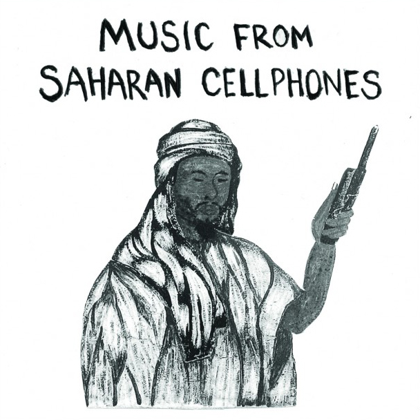 Music From Saharan Cellphones lp (Sahel Sounds)