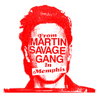 "Martin Savage Gang - In Memphis 7"" (Blahll!)"
