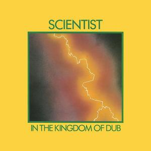 Scientist - In The Kingdom Of Dub (Superior Viaduct)