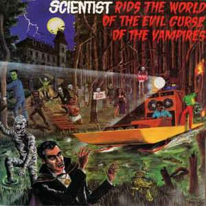 Scientist - Rids the World of the Curse of the Vampires lp (DM)