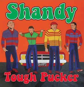 Shandy - Tough Pucker lp [Longshot Music/Contra Records]