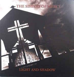 Sisters of Mercy - Light & Shadow lp (Swingshift)