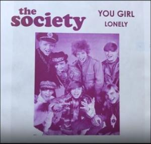 "Society - You Girl b/w Lonely 7"" (B-W Records)"