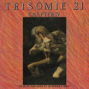 Trisomie 21 - Chapter IV dbl lp (Dark Entries)