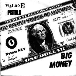 "Village Pistols - Big Money 7"" (Last Laugh) - Click Image to Close"